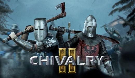 Chivalry 2【動画】