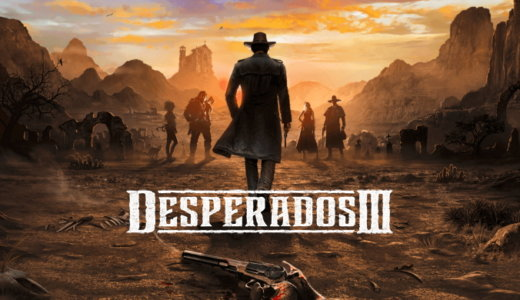 Desperados III【動画】