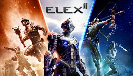 ELEX II (エレックス2)【動画】