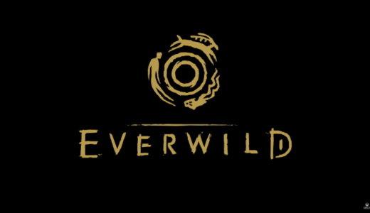 Everwild 【動画】