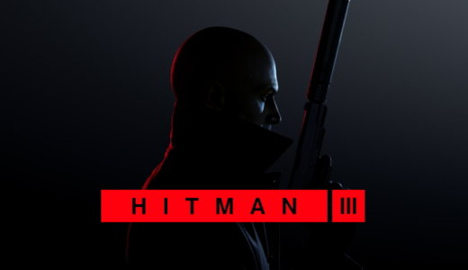 HITMAN 3【動画】