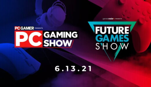 PC Gaming Show/Future Games Show 2021 まとめ【6/14更新】