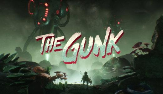The Gunk【動画】