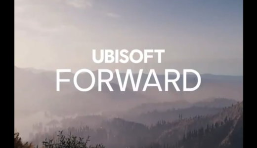 Ubisoft Forward まとめ
