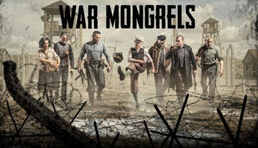 WAR MONGRELS (ウォー・モングレルス)【動画】