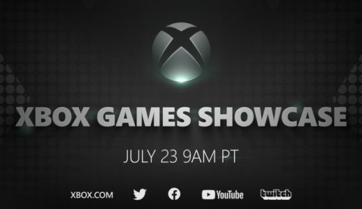 Xbox Games Showcase まとめ 【7/24更新】